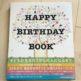子供が産まれたらぜひ買ってほしい!20年分の「お誕生日おめでとう」を祝うHAPPY BIRTHDAY BOOK